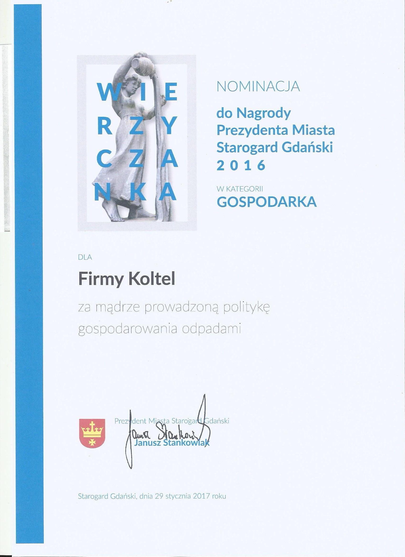 """Nominowanie przez Prezydenta Miasta Starogard Gdański do nagrody """"Wierzyczanka"""" za 2016r"""
